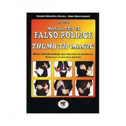 magia con il falso pollice thumb tip magic mr ioso